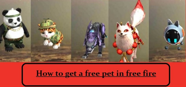 How to get a free pet in free fire