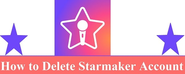 How to Delete Starmaker account