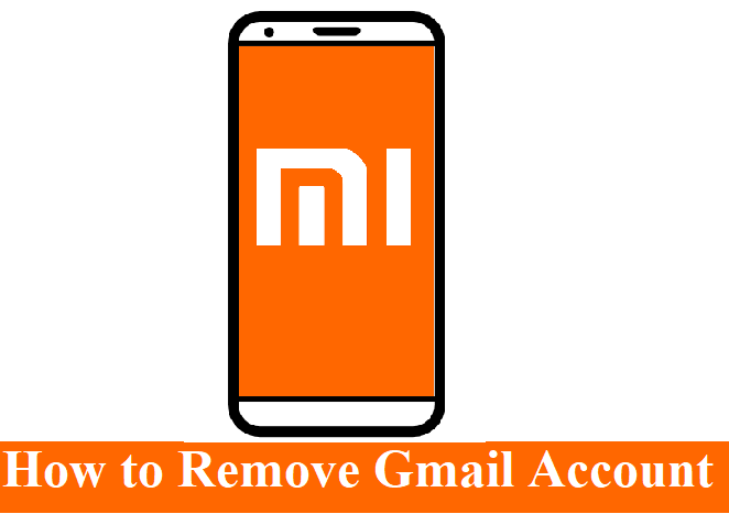 How to Remove Gmail Account from Mi Phone