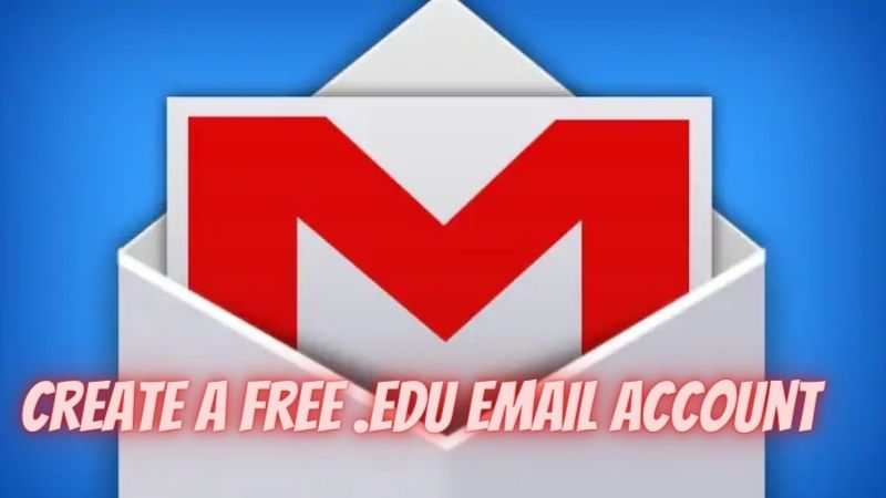 How to create a free .edu email account in 2021?