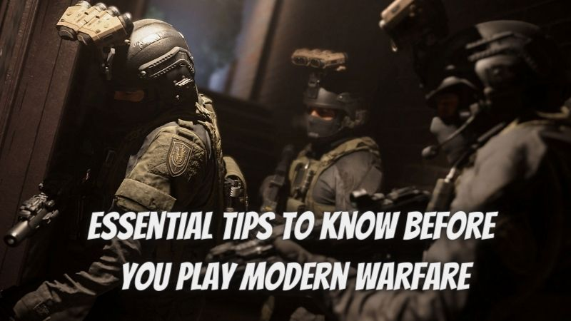 Modern Warfare tips: 7 essential tips to know before you play