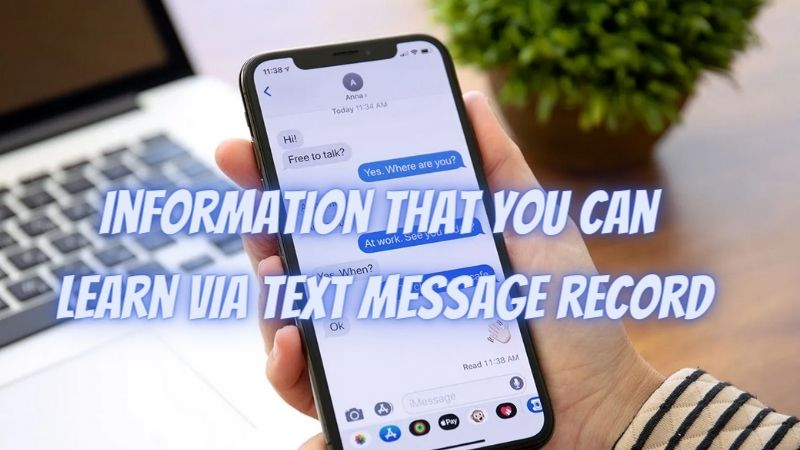 4 key pieces of information that you can learn via text message record
